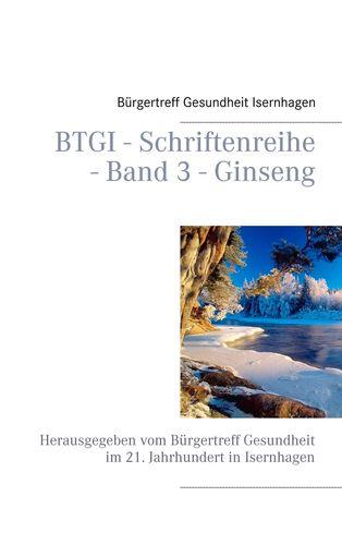 BTGI - Schriftenreihe - Band 3 - Ginseng