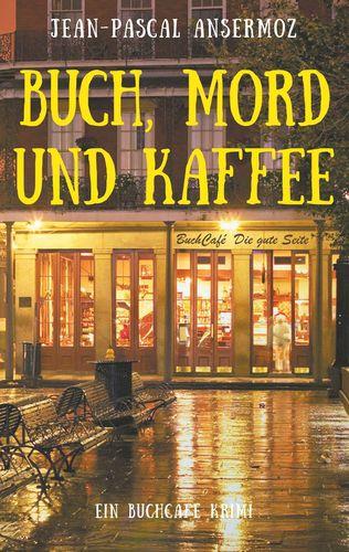 Buch, Mord und Kaffee