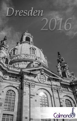 Buchkalender Dresden 2016 - Kalender / Terminplaner - 12x19cm - 31 schwarz-weiß-Aufnahmen - 1 Woche 1 Seite
