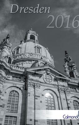 Buchkalender Dresden 2016 - Kalender / Terminplaner - 12x19cm - Spiralbindung - 31 schwarz-weiß-Aufnahmen