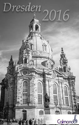 Buchkalender Dresden 2016 - Terminplaner - 12x19cm - 152 Seiten - 1 Woche 2 Seiten - 31 schwarz-weiß-Aufnahmen