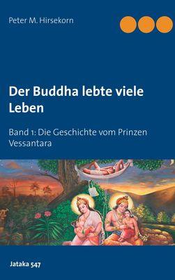 Buddha lebte viele Leben