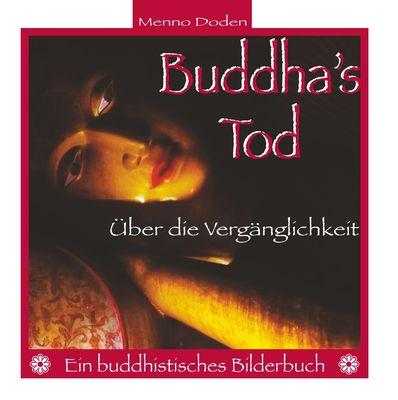 Buddha's Tod