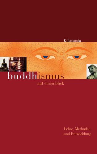 Buddhismus auf einen Blick