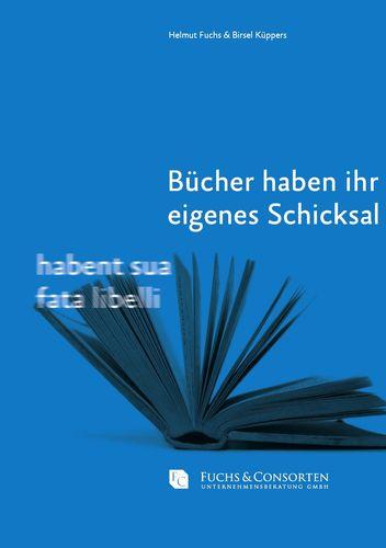 Bücher haben ihr eigenes Schicksal