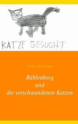 Bühlenberg und die verschwundenen Katzen