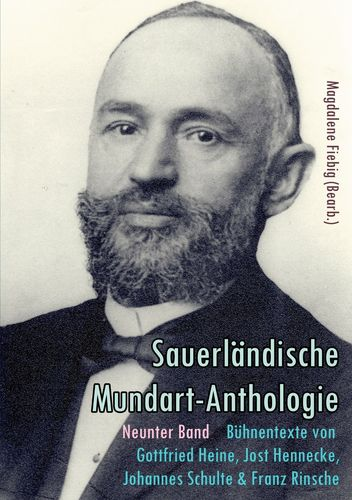 Bühnentexte von Gottfried Heine, Jost Hennecke, Johannes Schulte und Franz Rinsche