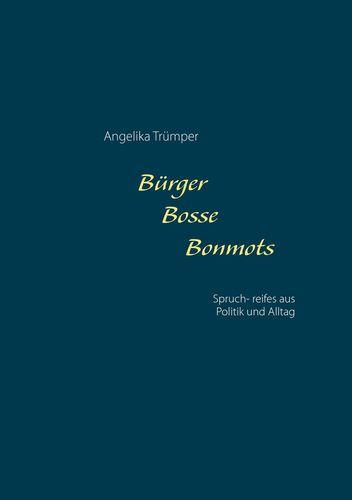 Bürger Bosse Bonmots