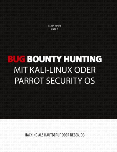 Bug Bounty Hunting mit Kali-Linux oder Parrot Security OS