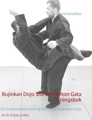 Bujinkan Dojo Shinden Kihon Gata - Övningsbok