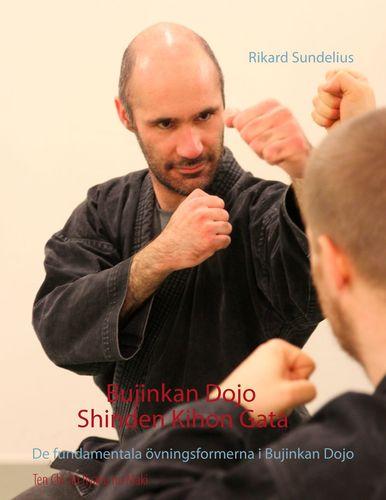 Bujinkan Dojo Shinden Kihon Gata