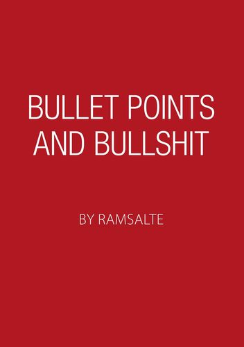 Bullet points and bullshit