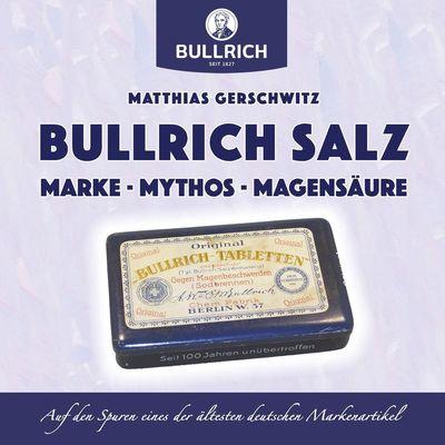 Bullrich Salz - Marke Mythos Magensäure