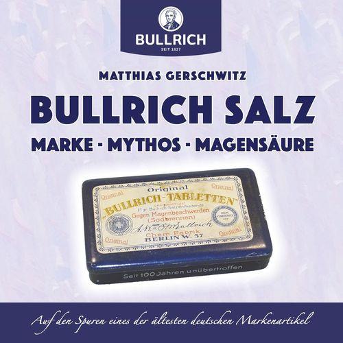 Bullrich Salz – Marke Mythos Magensäure