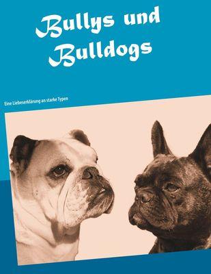 Bullys und Bulldogs