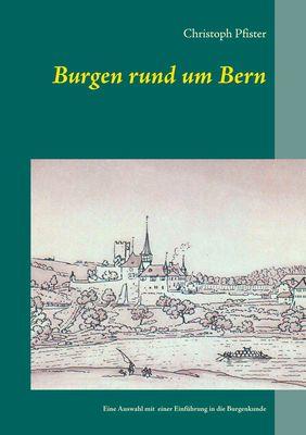 Burgen rund um Bern