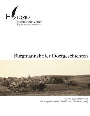 Burgmannshofer Dorfgeschichten
