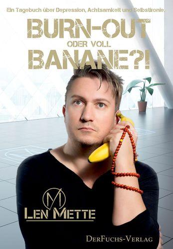 Burn-out oder voll Banane?!
