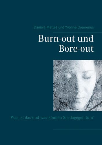 Burn-out und Bore-out
