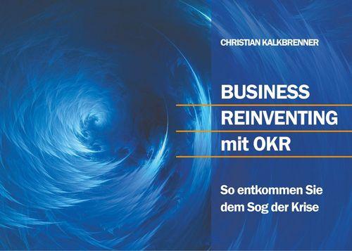 Business Reinventing mit OKR