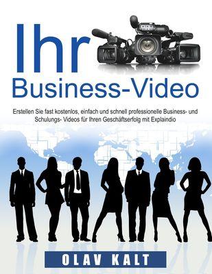 Business-Video erstellen für Einsteiger