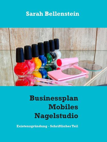 Businessplan Mobiles Nagelstudio