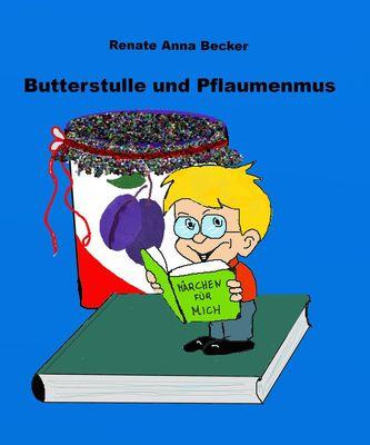 Butterstulle und Pflaumenmus