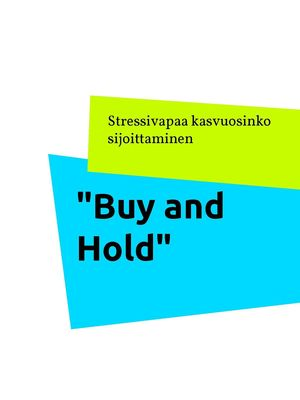 """""""Buy and Hold"""""""