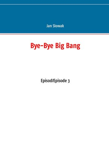 Bye-Bye Big Bang