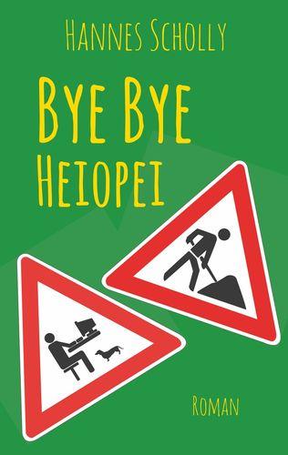 Bye Bye Heiopei