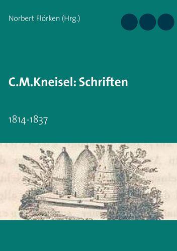C.M.Kneisel: Schriften