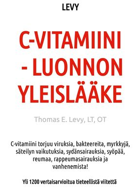 C-Vitamiini - Luonnon Yleislääke