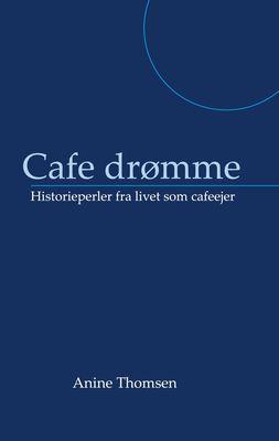 Cafe drømme