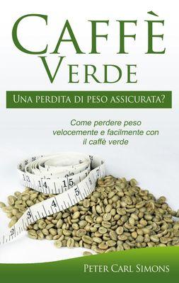 Caffè Verde - Una perdita di peso assicurata?