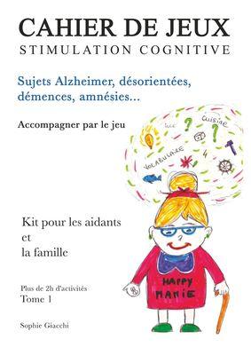 Cahier de jeux de stimulation cognitive