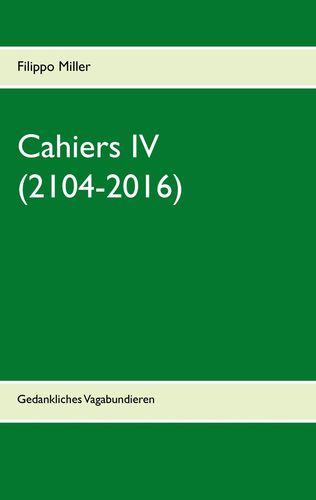 Cahiers IV