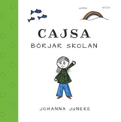 Cajsa börjar skolan