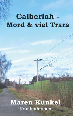 Calberlah - Mord & viel Tara