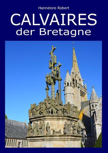 Calvaires der Bretagne