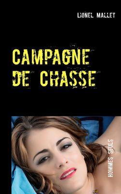 Campagne de Chasse