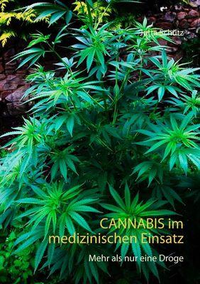 Cannabis im medizinischen Einsatz