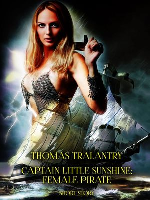 Captain Little Sunshine: Female Pirate