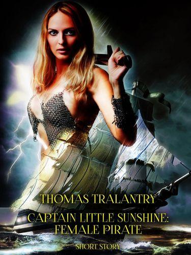 Captain Little Sunshine: Female Pirate