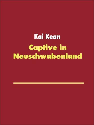 Captive in Neuschwabenland