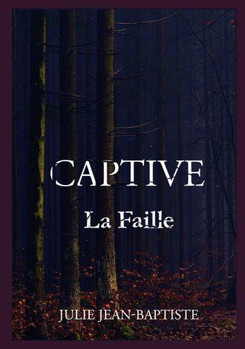 Captive - La Faille