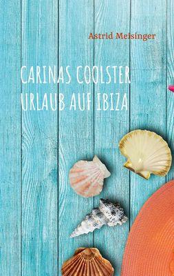 Carinas coolster Urlaub auf Ibiza