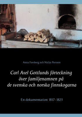 Carl Axel Gottlunds förteckning över familjenamnen på de svenska och norska finnskogarna