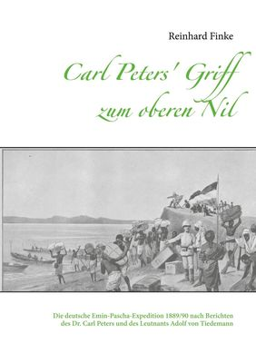 Carl Peters' Griff zum oberen Nil