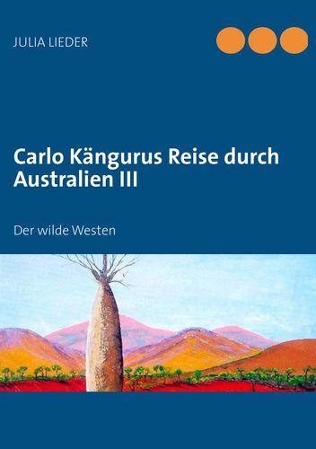 Carlo Kängurus Reise durch Australien III