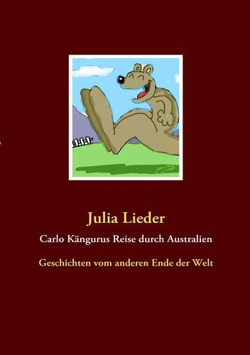 Carlo Kängurus Reise durch Australien